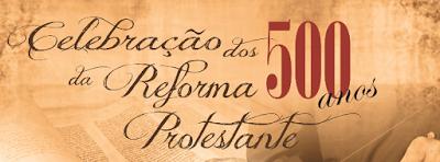 Resultado de imagem para aniversario 500 anos da reforma protestante